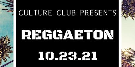 Culture Club Reggaeton tickets