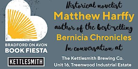 Matthew Harffy at the Bradford-on-Avon Book Fiesta tickets