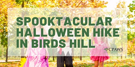 Spooktacular Afternoon Halloween Hike in Birds Hill - 1PM tickets