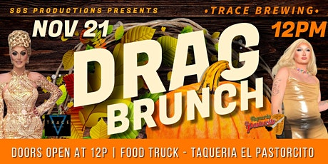 DRAG BRUNCH AT TRACE BREWING tickets