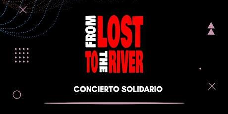 FROM LOST TO THE RIVER: Concierto solidario para la Enfermedad de Wilson entradas