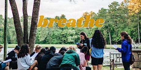 Breathe High School Retreat tickets