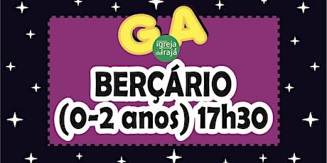 CULTO G.A - BERÇÁRIO (0 A 2 ANOS) - 24/10/2021 - 17:30 ingressos