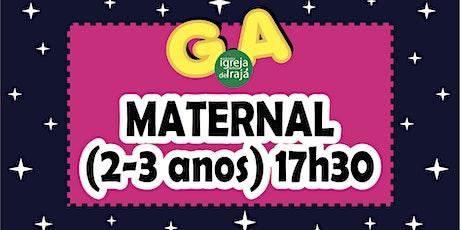 CULTO G.A - MATERNAL (2 A 3 ANOS) - 24/10/2021 - 17:30 ingressos