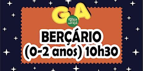 CULTO G.A - BERÇÁRIO (0 A 2 ANOS) - 24/10/2021 - 10:30 ingressos