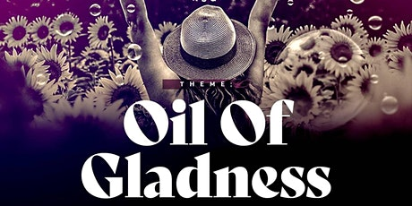 Oil of Gladness Thanksgiving Service tickets