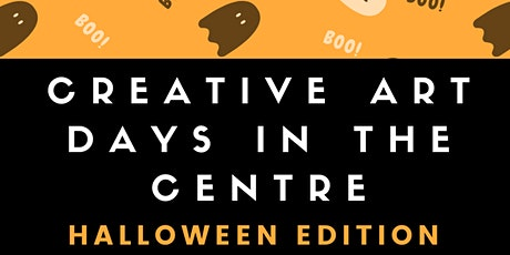 Creative Arts Days in the Centre October Events tickets