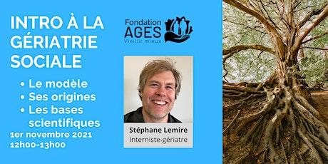 Intro à la gériatrie sociale avec Stéphane Lemire billets