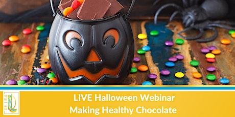 LIVE Halloween Webinar Making Healthy Chocolate tickets