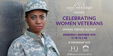 YourNexStage presents Celebrating Women Veterans: Growing Through Allyship tickets