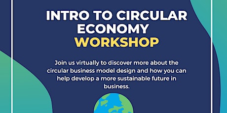 Coming full cirlce - Intro to Circular Economy - WORKSHOP tickets