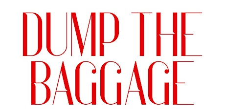 Dump The Baggage Book Launch tickets