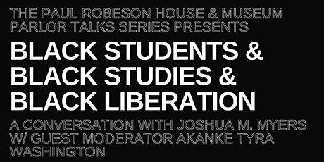 PARLOR TALKS: JOSHUA M. MYERS in Conversation w/The Robeson House & Museum tickets