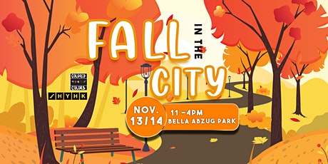 FALL IN THE CITY: AN ARTS MARKET AND MUSIC FESTIVAL AT BELLA ABZUG PARL tickets