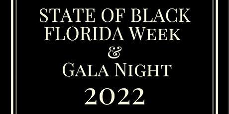 2022 State of Black Florida Week: Legislative Luncheon & Gala Celebration tickets