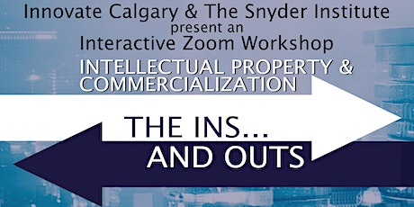 The Ins and Outs of Intellectual Property and Commercialization tickets