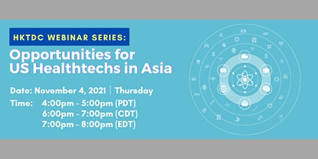 Opportunities for US Healthtechs in Asia tickets