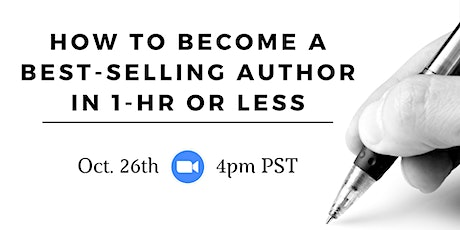 How To Become A Best-Selling Author In 1-hr or Less tickets