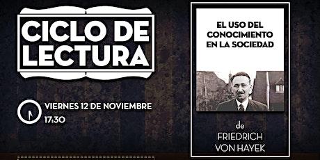 CLUB LIBERTAD - CICLO DE LECTURA - EL USO DEL CONOCIMIENTO EN LA SOCIEDAD entradas