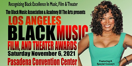 LOS ANGELES BLACK MUSIC. FILM AND THEATER AWARDS tickets