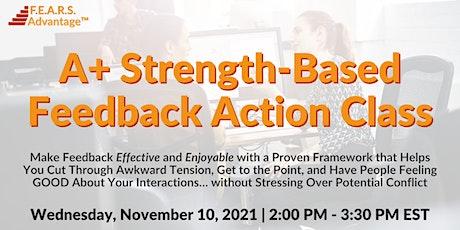 A+ Strength-Based Feedback tickets