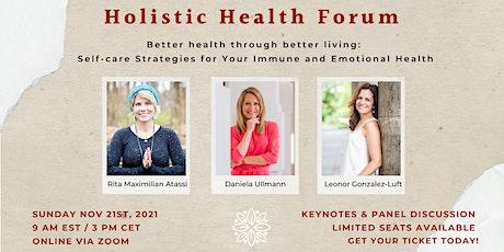 Holistic Health Forum - Better health through better living tickets