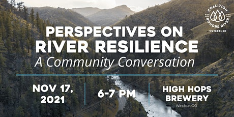 Perspectives on River Resilience: A Community Conversation tickets