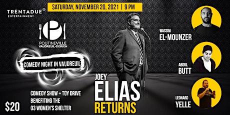Comedy Night in Vaudreuil: Joey Elias Returns! tickets