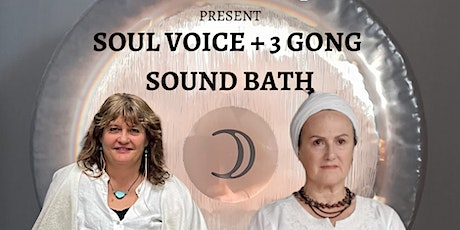 Soul Voice and 3 Gong Sound Healing Meditation tickets