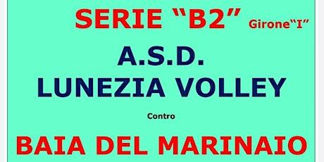 SERIE  B2/f: CAMPING BAIA DEL MARINAIO VOLLEY CECINA / ASD LUNEZIA VOLLEY biglietti