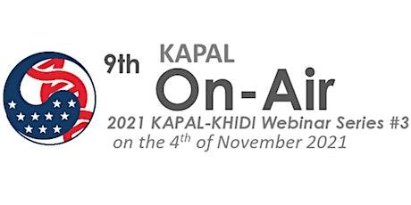 9th KAPAL On-Air Webinar (2021 KAPAL-KHIDI Webinar Series #3) tickets