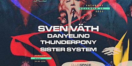 Sven Väth @ Club Space Miami tickets