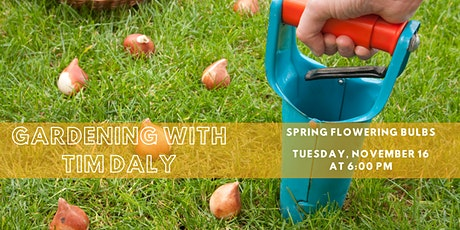 Gardening with Tim Daly: Spring Flowering Bulbs tickets
