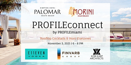 PROFILEconnect: Rooftop Cocktails & Bespoke Networking by PROFILEmiami tickets
