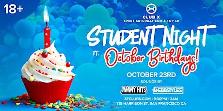 STUDENT NIGHT FT. OCTOBER BIRTHDAYS tickets