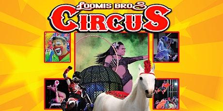 Loomis Bros. Circus  2021 Tour - MILTON, FL tickets
