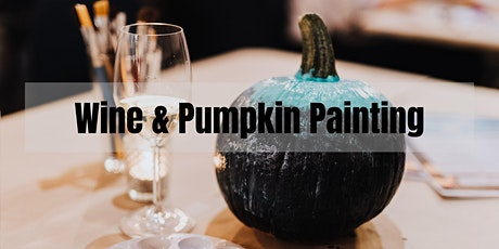 Wine & Pumpkin Painting tickets