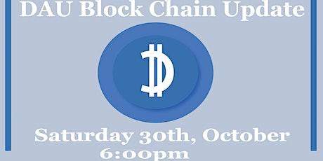 DAu Blockchain Updates (October 2021) tickets
