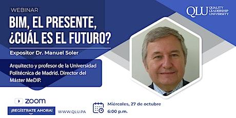 Webinar BIM, el presente, ¿Cuál es el futuro? boletos