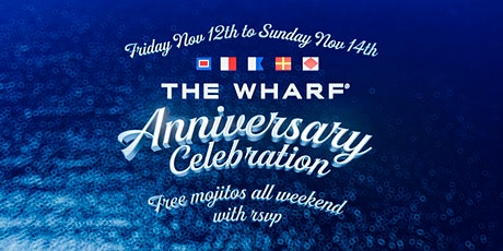 Anniversary Celebration at The Wharf Fort Lauderdale - Day 1! tickets