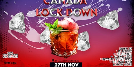 Canada Lock Down (Private Event) tickets