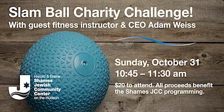 Slam Ball Charity Challenge! tickets