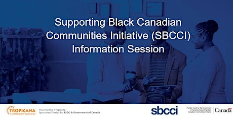 Supporting Black Canadian Communities Initiative (SBCCI) Info Session tickets