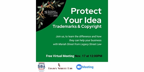 Protect Your Idea; Trademarks & Copyright tickets