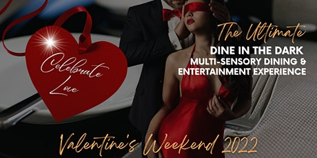 The Ultimate Dine In The Dark Experience tickets
