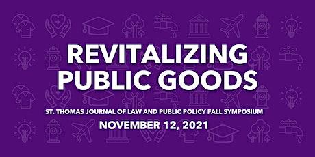 UST School of Law JLPP Fall Symposium: Revitalizing Public Goods tickets