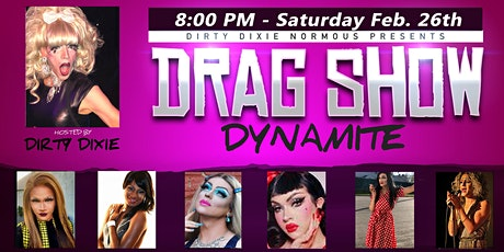 Dirty Dixie's Drag Show Dynamite - Portsmouth NH tickets