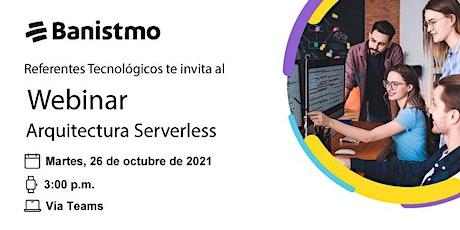 Referentes tecnológicos: Arquitectura Serverless entradas
