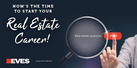EVES Recruitment Seminar - Your New Career in Real Estate tickets