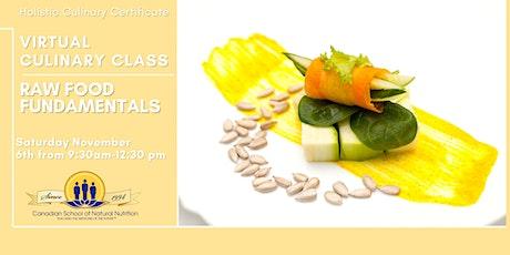 Holistic Culinary Certificate- Raw Food Fundamentals tickets